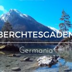 Berchtesgaden, natura e relax in Germania – VIDEO
