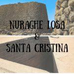 Nuraghe Losa e Santa Cristina, vacanza in Sardegna